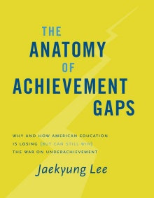 "Book cover | ""The Anatomy of Achievement Gaps""."